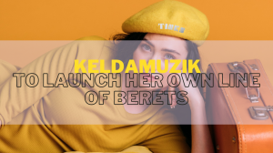 Berets-Launch-Keldamuzik